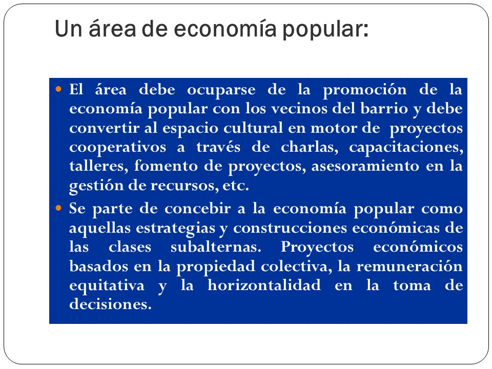 Un área de economía popular: