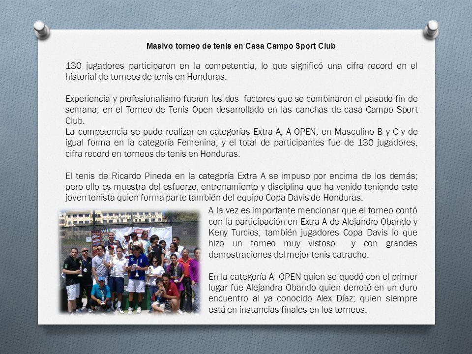 Masivo torneo de tenis en Casa Campo Sport Club