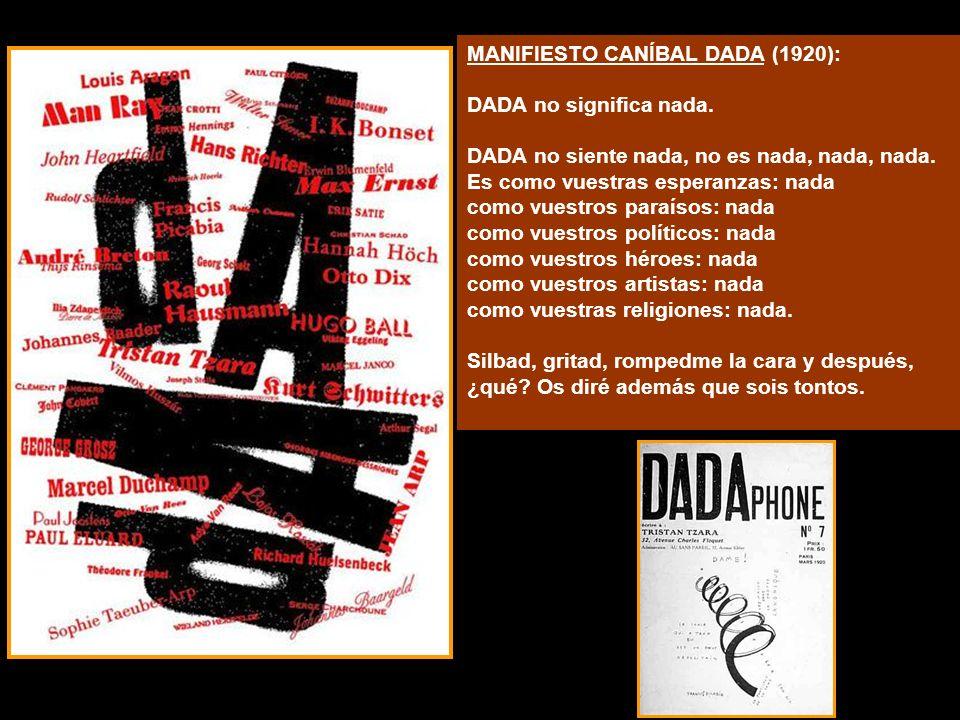 MANIFIESTO CANÍBAL DADA (1920):