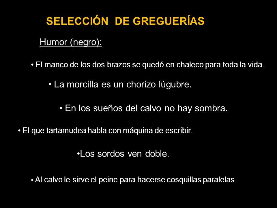 SELECCIÓN DE GREGUERÍAS