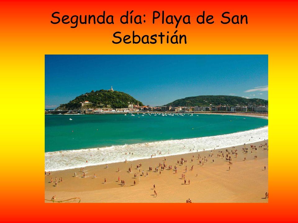 Segunda día: Playa de San Sebastián