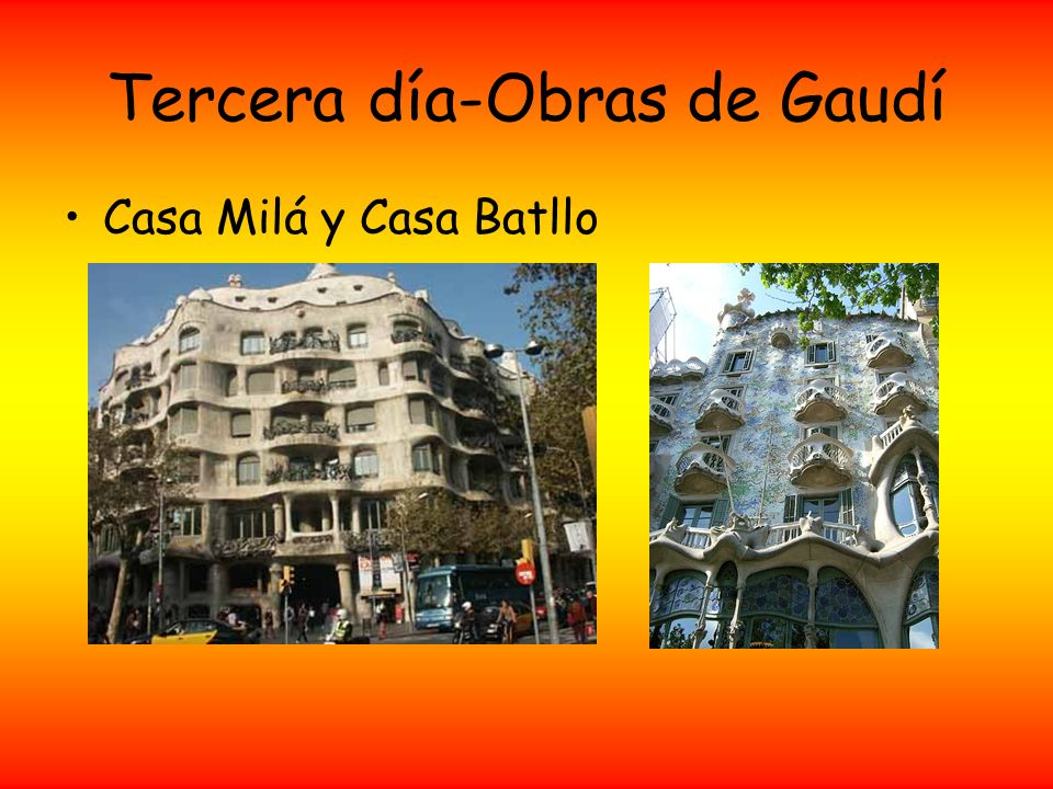 Tercera día-Obras de Gaudí