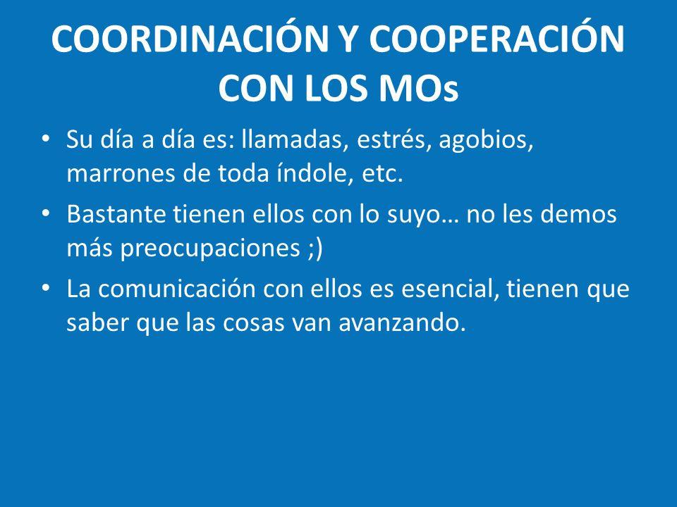 COORDINACIÓN Y COOPERACIÓN CON LOS MOs