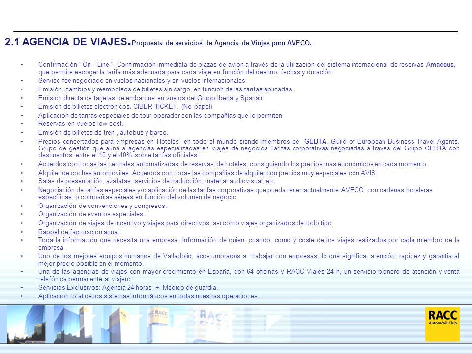 2.1 AGENCIA DE VIAJES.Propuesta de servicios de Agencia de Viajes para AVECO.