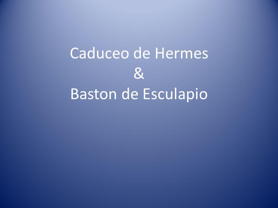 Caduceo de Hermes & Baston de Esculapio