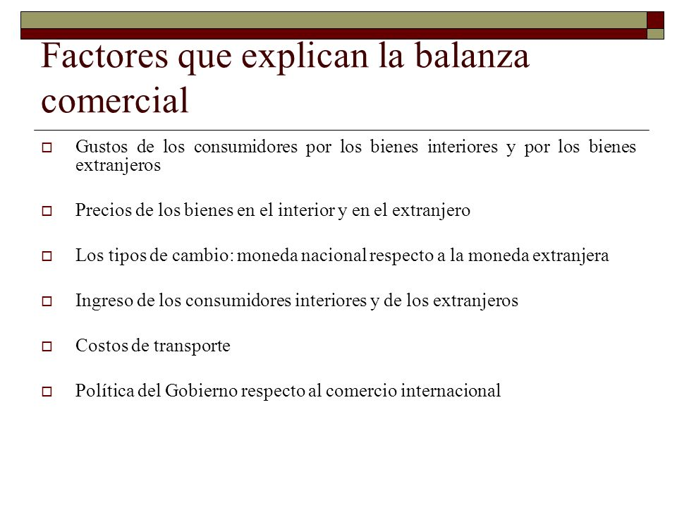 Factores que explican la balanza comercial