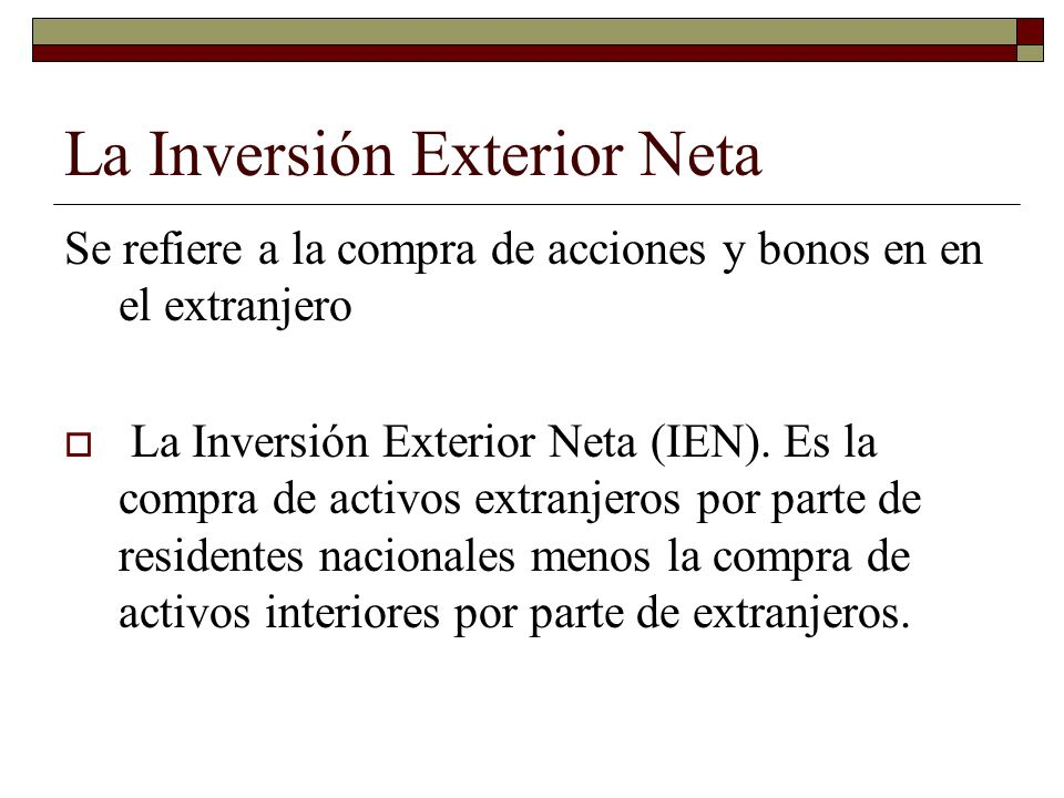 La Inversión Exterior Neta