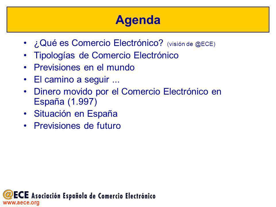 Agenda ¿Qué es Comercio Electrónico (visión de @ECE)