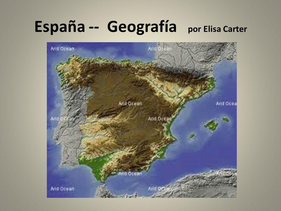 España -- Geografía por Elisa Carter
