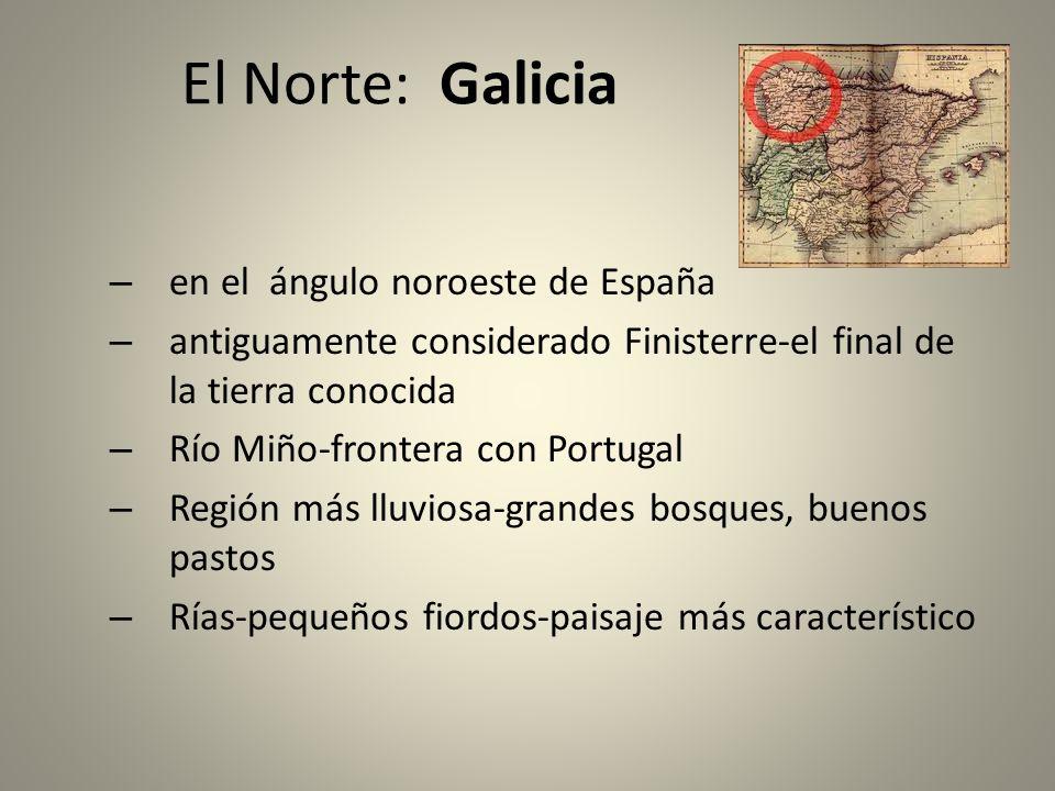 El Norte: Galicia en el ángulo noroeste de España