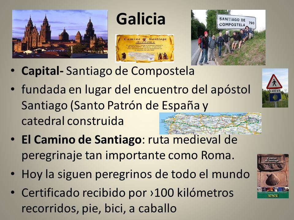 Galicia Capital- Santiago de Compostela