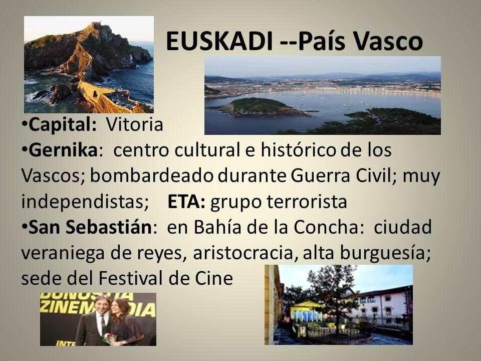 EUSKADI --País Vasco Capital: Vitoria