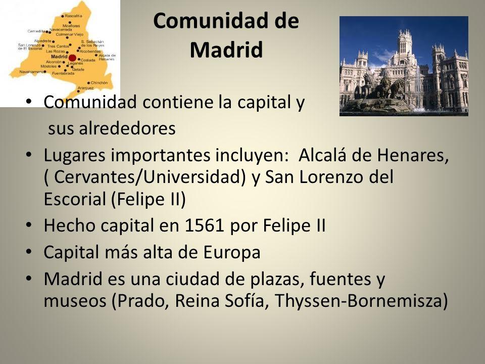 Comunidad de Madrid Comunidad contiene la capital y sus alrededores