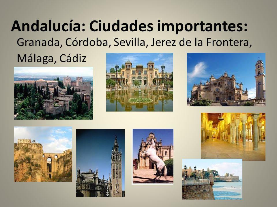 Andalucía: Ciudades importantes: