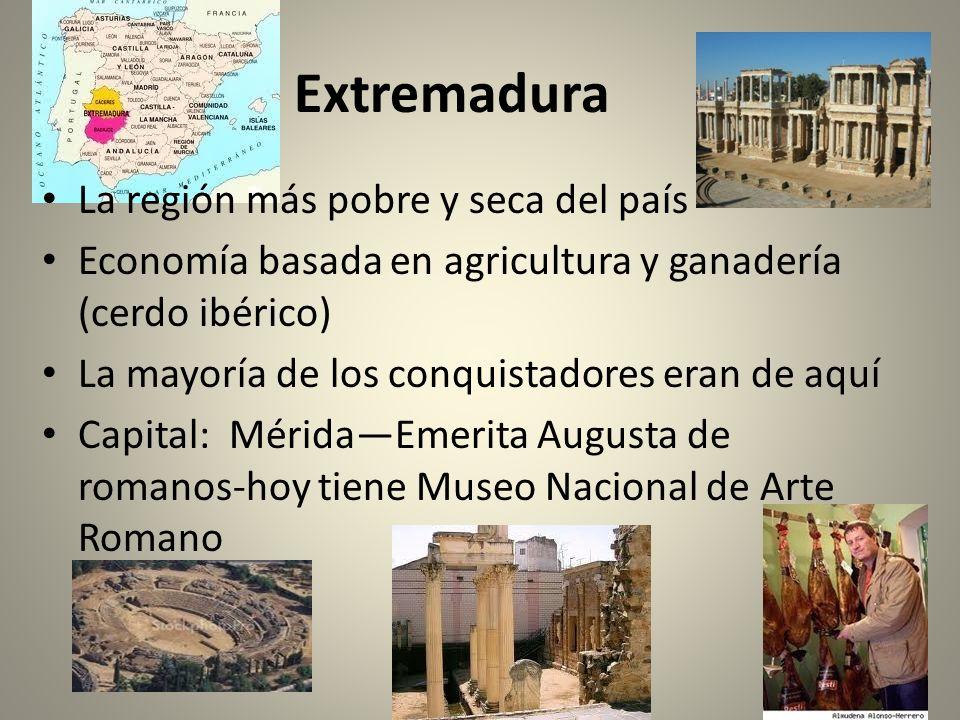 Extremadura La región más pobre y seca del país