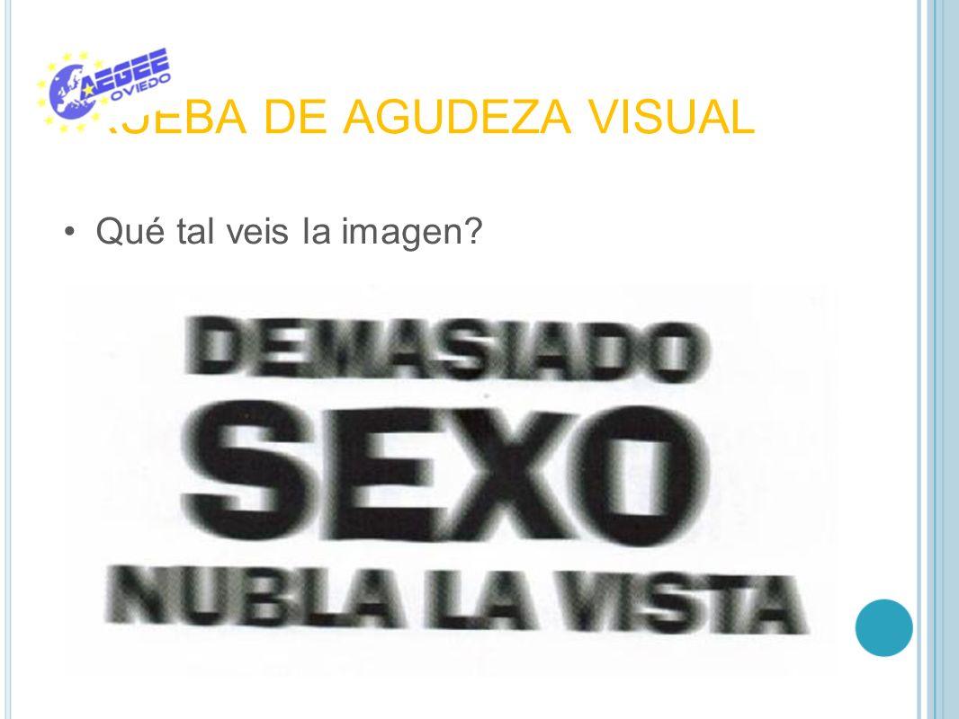 PRUEBA DE AGUDEZA VISUAL