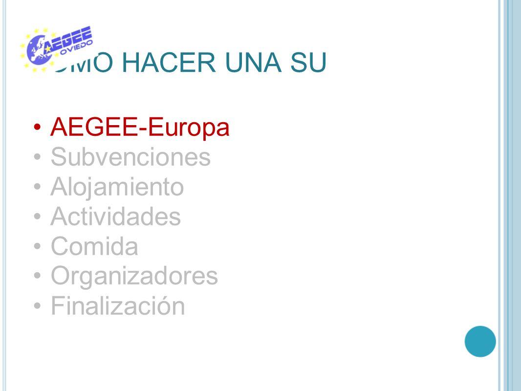 COMO HACER UNA SU AEGEE-Europa Subvenciones Alojamiento Actividades
