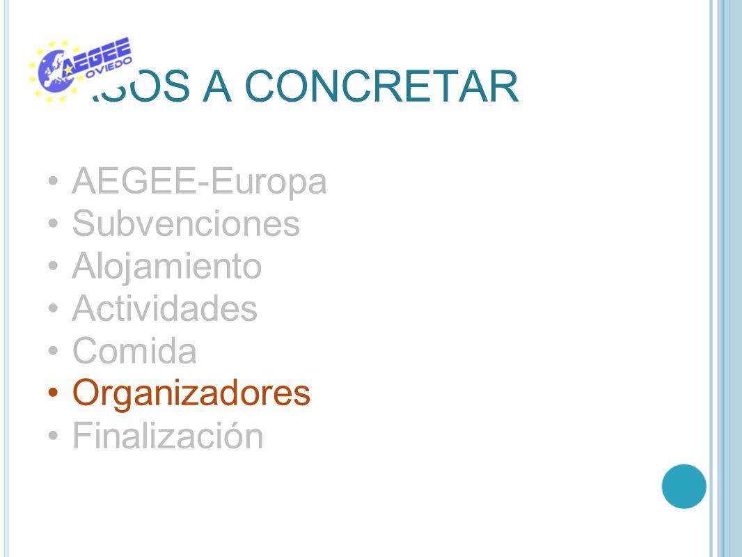 PASOS A CONCRETAR AEGEE-Europa Subvenciones Alojamiento Actividades