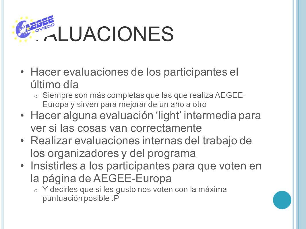 EVALUACIONES Hacer evaluaciones de los participantes el último día