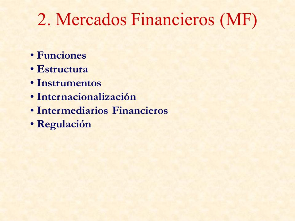 2. Mercados Financieros (MF)