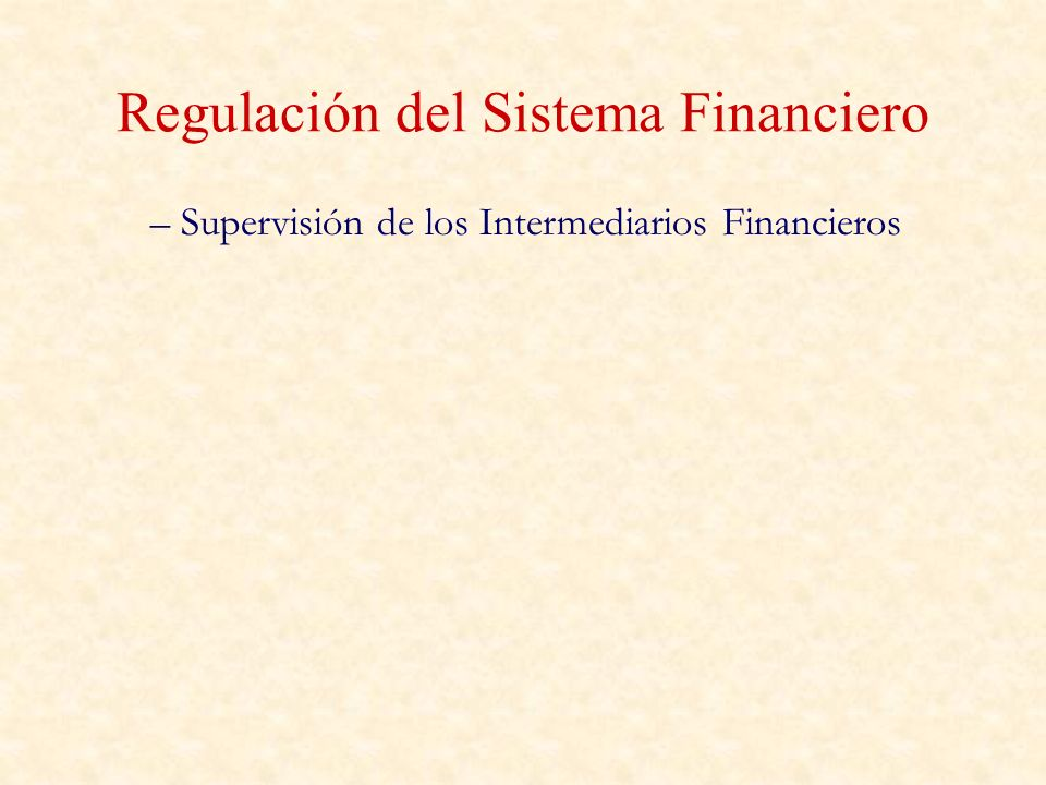 Regulación del Sistema Financiero