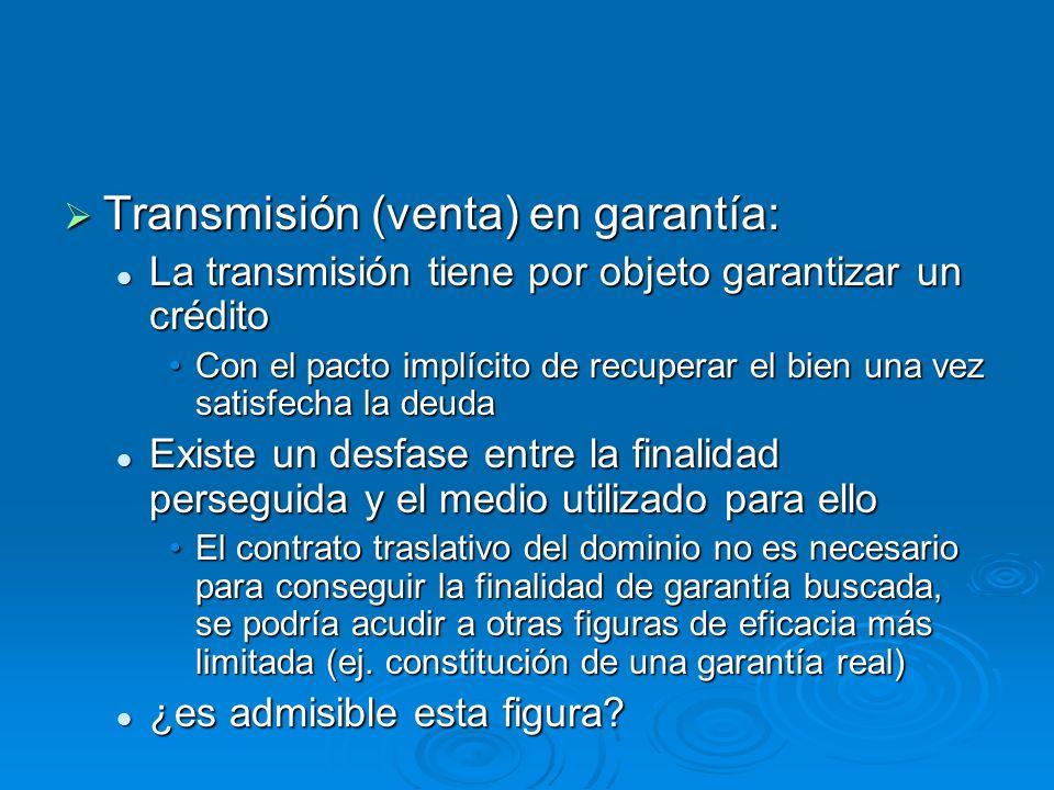 Transmisión (venta) en garantía: