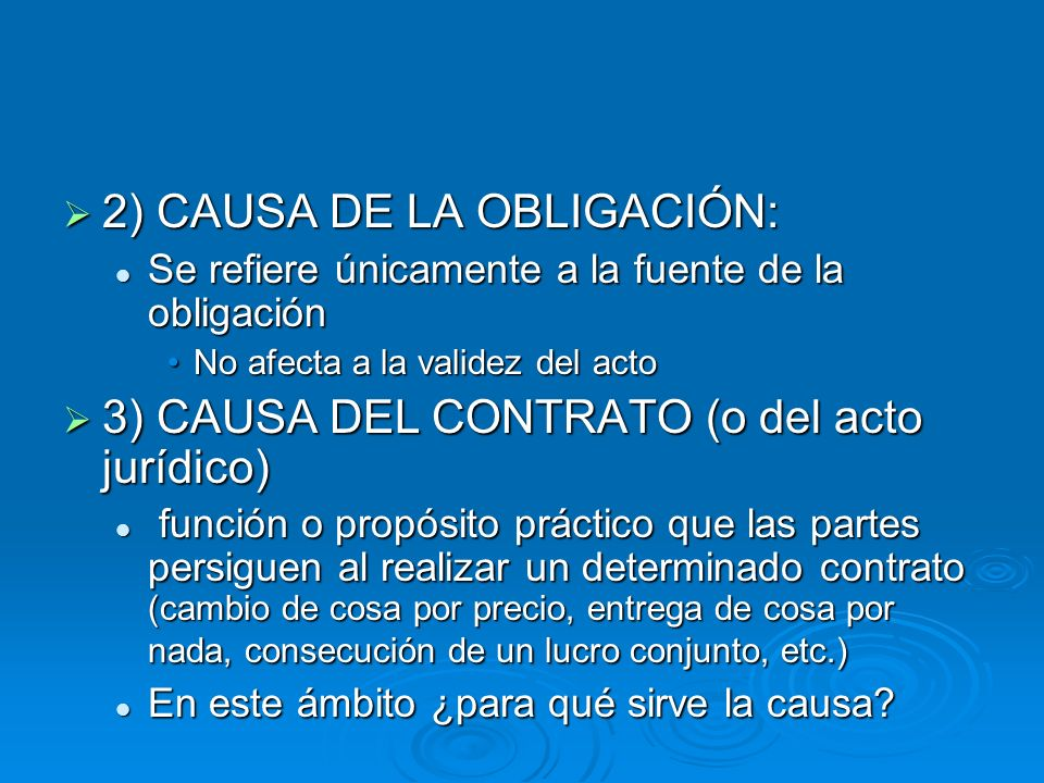 2) CAUSA DE LA OBLIGACIÓN:
