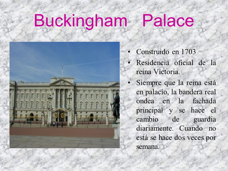 Buckingham Palace Construido en 1703