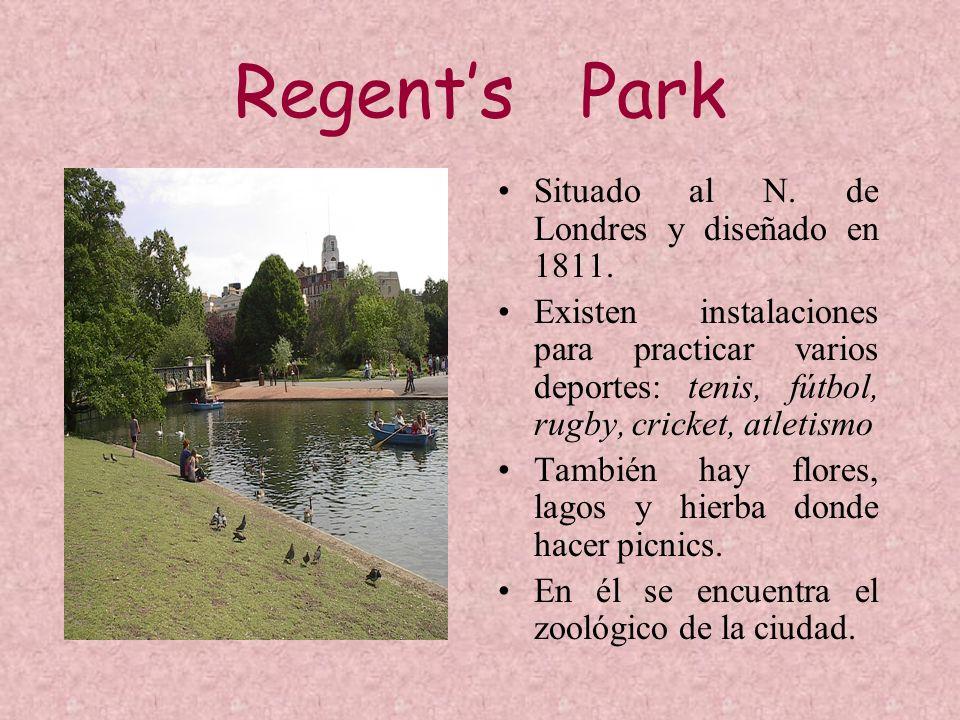 Regent's Park Situado al N. de Londres y diseñado en 1811.