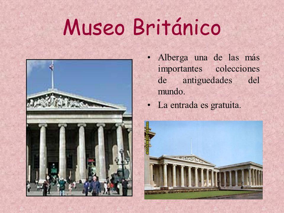 Museo BritánicoAlberga una de las más importantes colecciones de antiguedades del mundo.