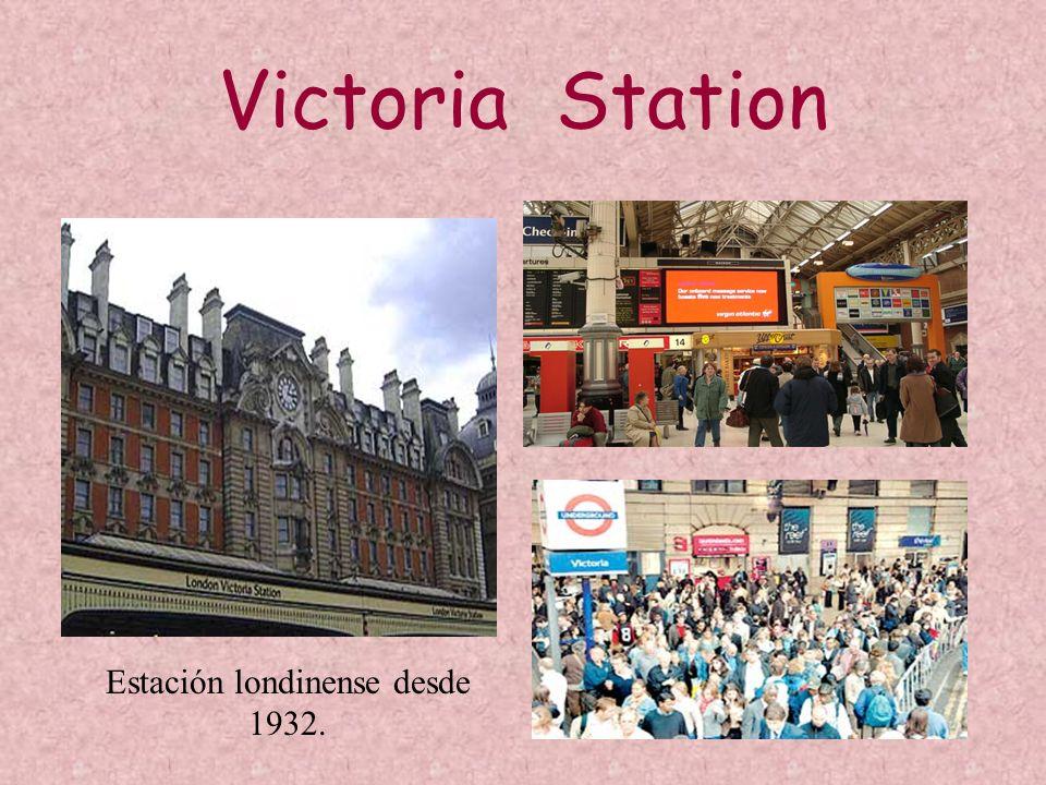 Estación londinense desde 1932.