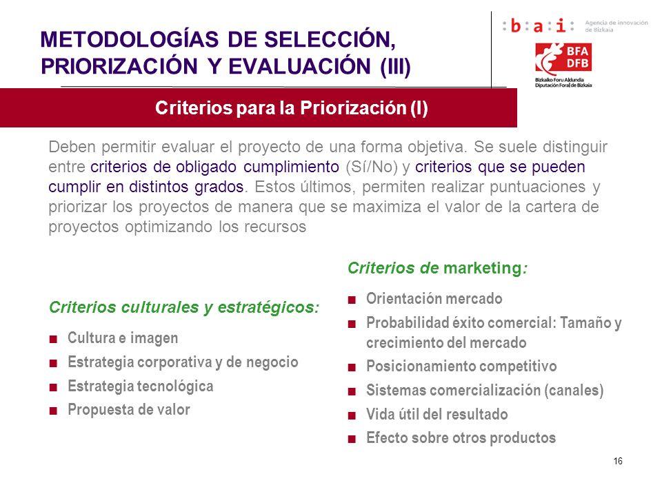 METODOLOGÍAS DE SELECCIÓN, PRIORIZACIÓN Y EVALUACIÓN (III)