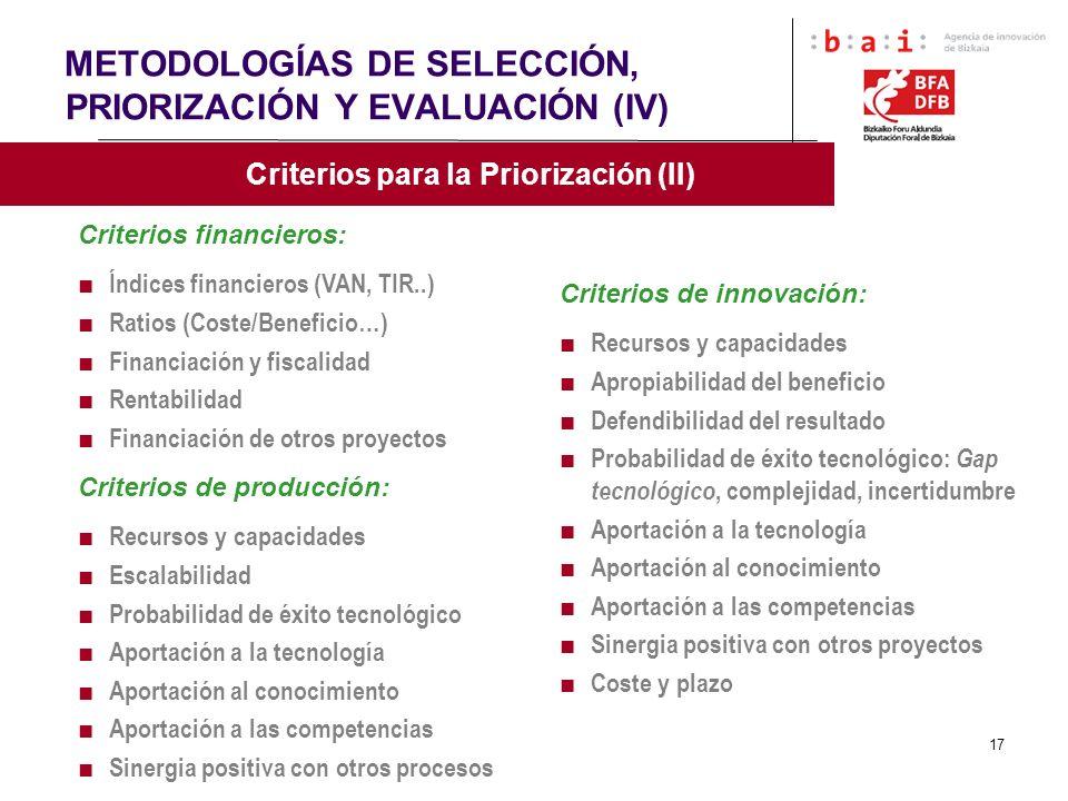 METODOLOGÍAS DE SELECCIÓN, PRIORIZACIÓN Y EVALUACIÓN (IV)