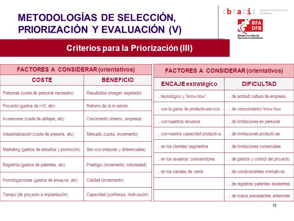 METODOLOGÍAS DE SELECCIÓN, PRIORIZACIÓN Y EVALUACIÓN (V)