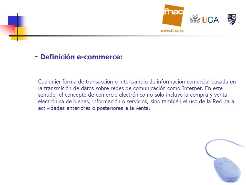 - Definición e-commerce: