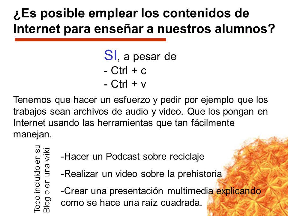 ¿Es posible emplear los contenidos de Internet para enseñar a nuestros alumnos