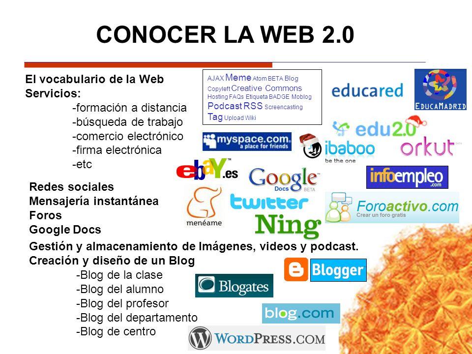 CONOCER LA WEB 2.0 El vocabulario de la Web Servicios: