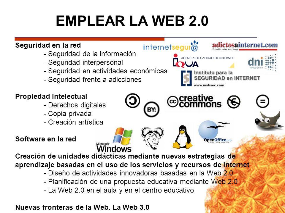 EMPLEAR LA WEB 2.0 Seguridad en la red - Seguridad de la información