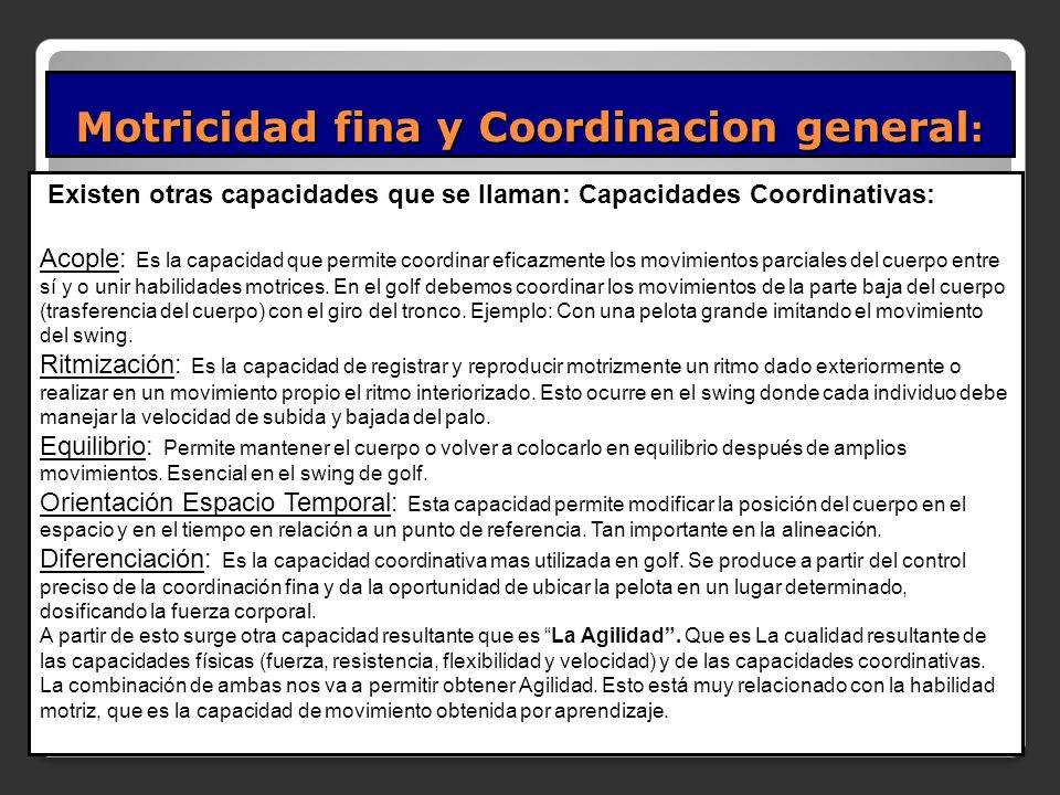 Motricidad fina y Coordinacion general: