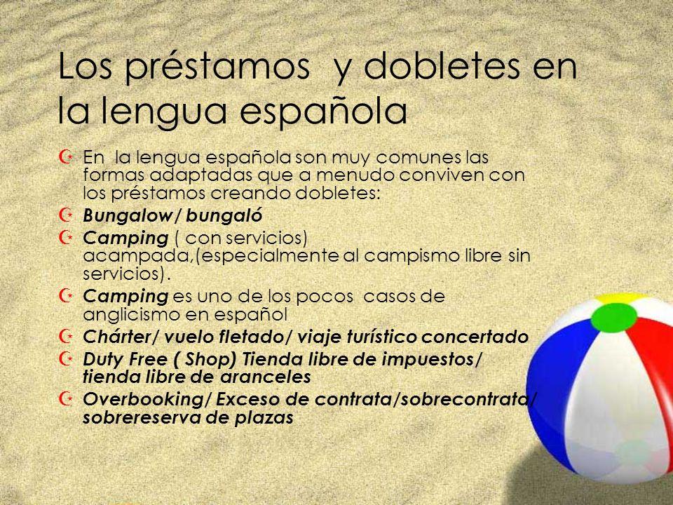 Los préstamos y dobletes en la lengua española