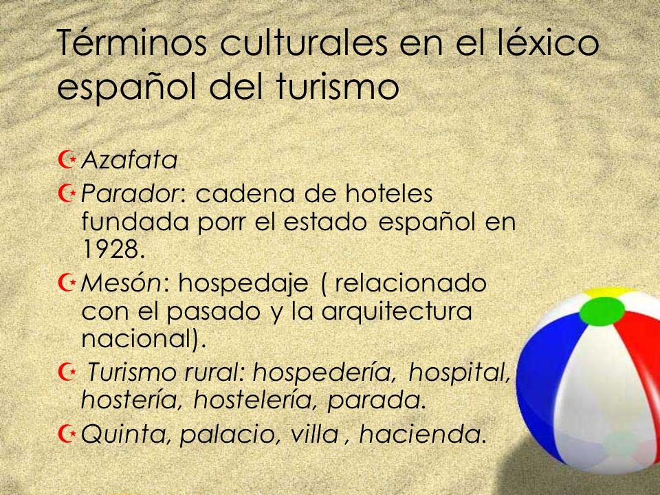 Términos culturales en el léxico español del turismo