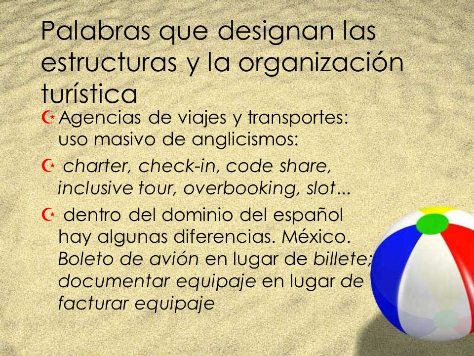 Palabras que designan las estructuras y la organización turística