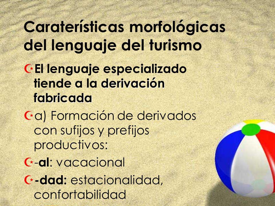 Caraterísticas morfológicas del lenguaje del turismo