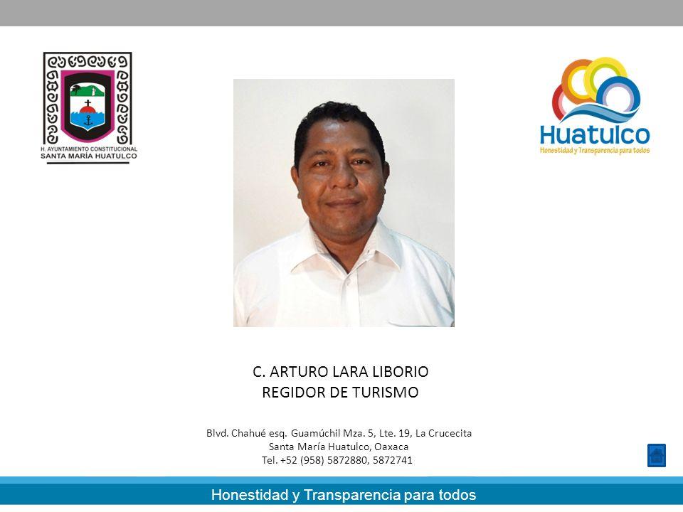 C. ARTURO LARA LIBORIO REGIDOR DE TURISMO