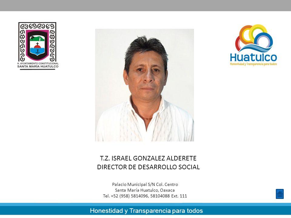 T.Z. ISRAEL GONZALEZ ALDERETE DIRECTOR DE DESARROLLO SOCIAL