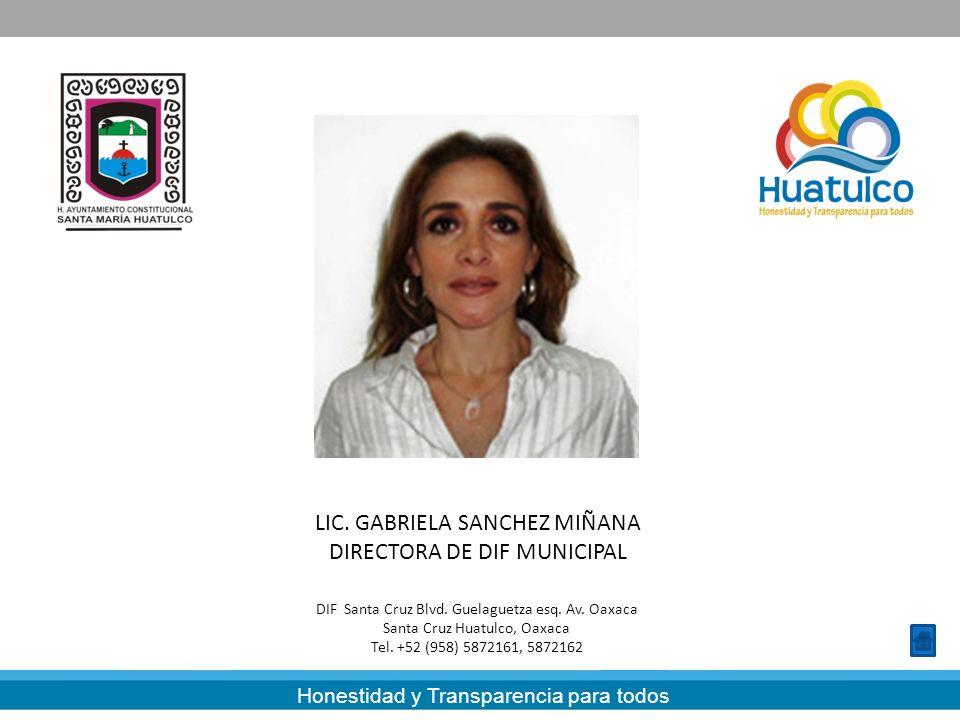 LIC. GABRIELA SANCHEZ MIÑANA DIRECTORA DE DIF MUNICIPAL
