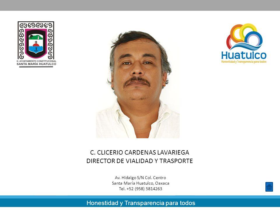 C. CLICERIO CARDENAS LAVARIEGA DIRECTOR DE VIALIDAD Y TRASPORTE