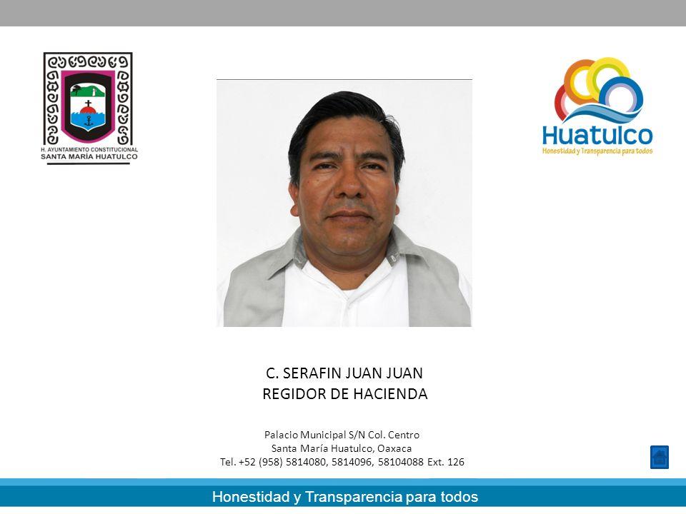 C. SERAFIN JUAN JUAN REGIDOR DE HACIENDA