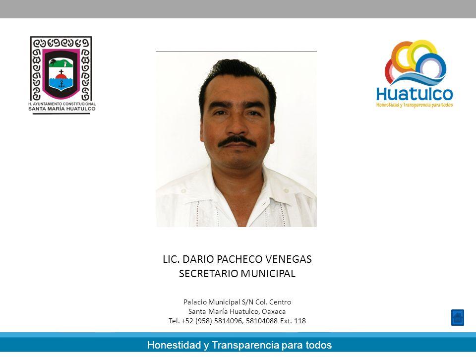 LIC. DARIO PACHECO VENEGAS SECRETARIO MUNICIPAL