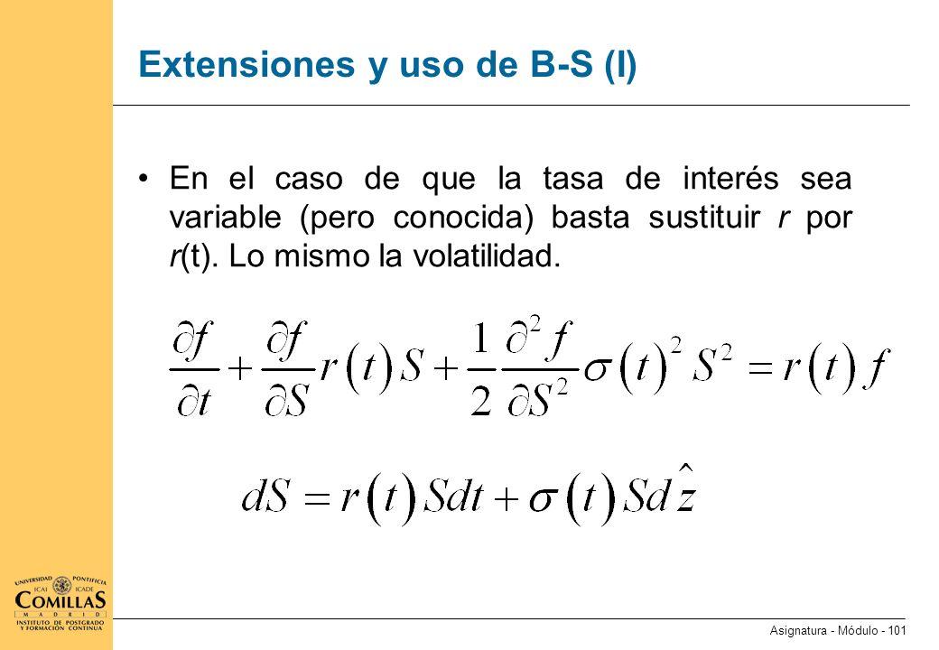 Extensiones y uso de B-S (II)